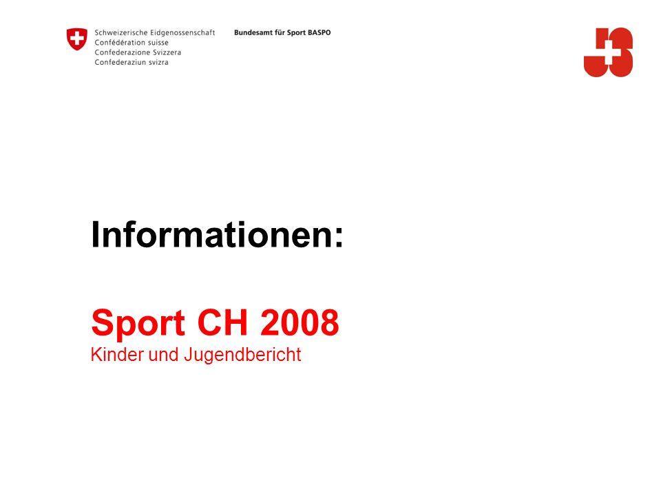 Informationen: Sport CH 2008 Kinder und Jugendbericht