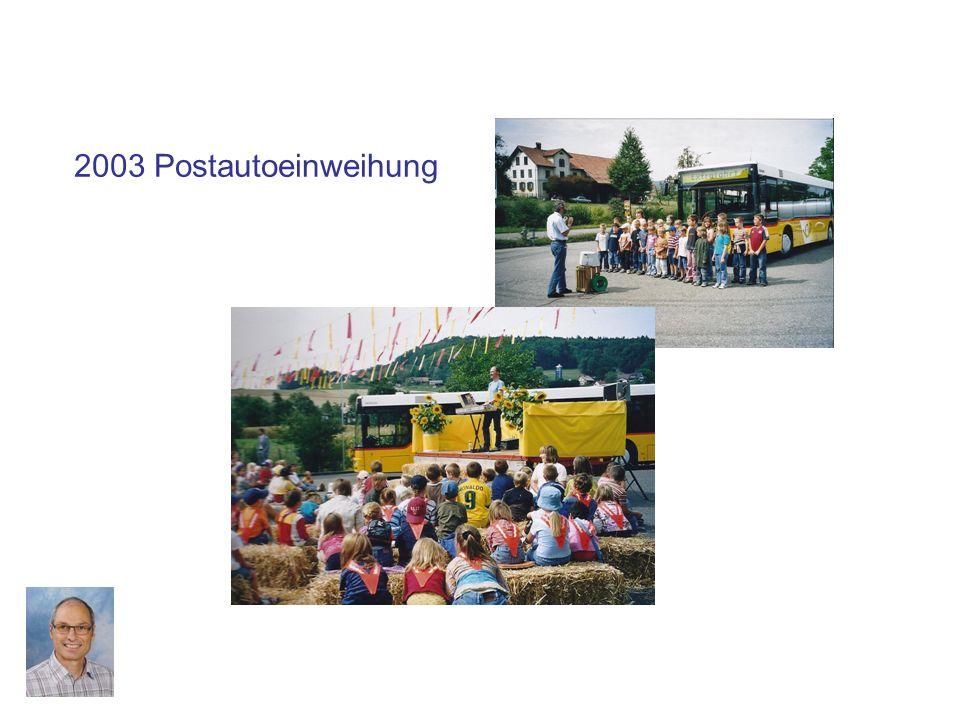 2003 Postautoeinweihung