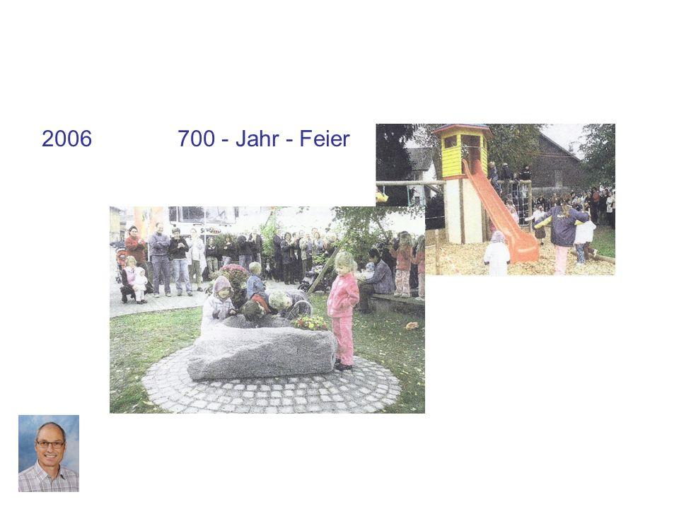 2006 700 - Jahr - Feier