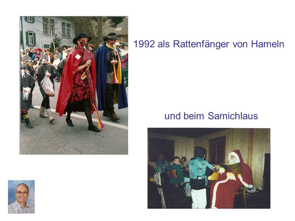1992 als Rattenfänger von Hameln und beim Samichlaus