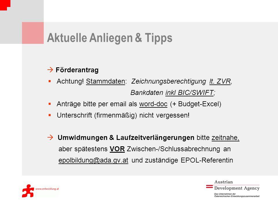 Aktuelle Anliegen & Tipps Förderantrag Achtung. Stammdaten: Zeichnungsberechtigung lt.