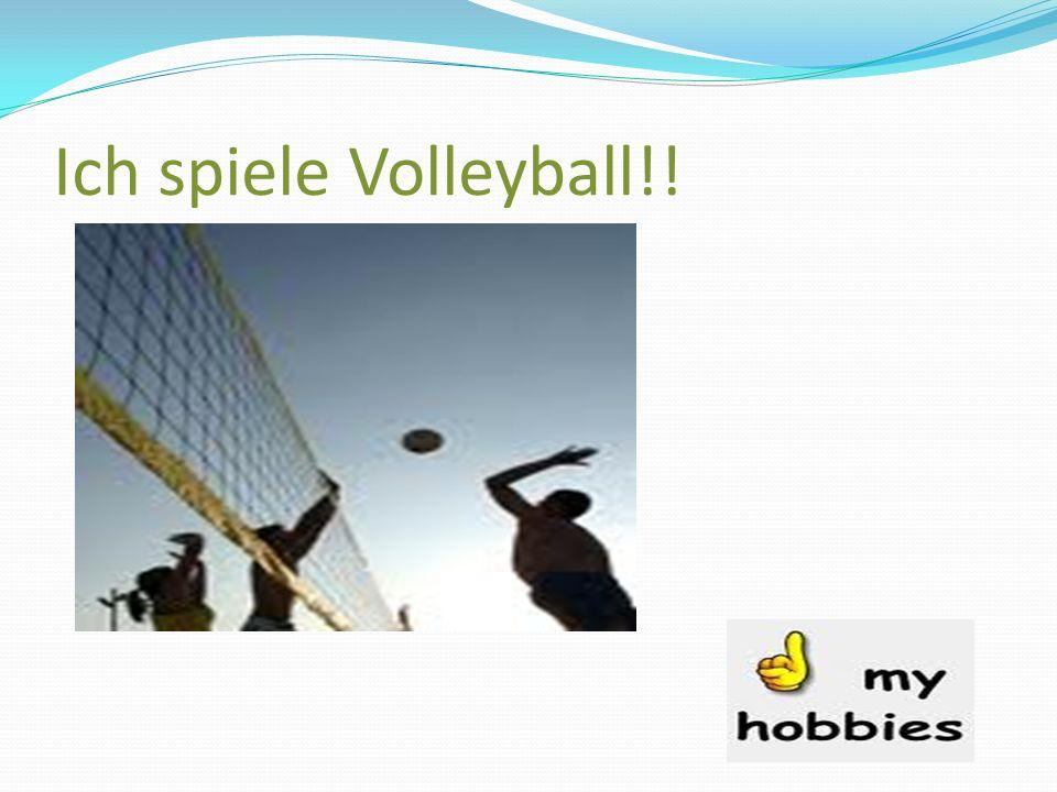 Ich spiele Volleyball!!
