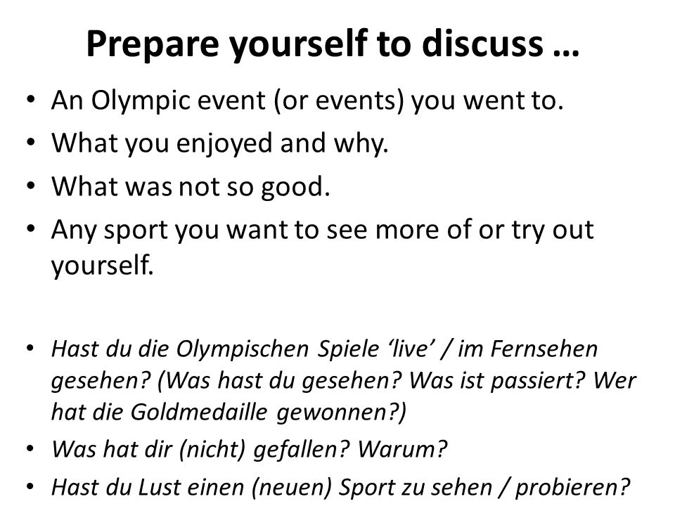 Prepare yourself to discuss … An Olympic event (or events) you went to. What you enjoyed and why. What was not so good. Any sport you want to see more