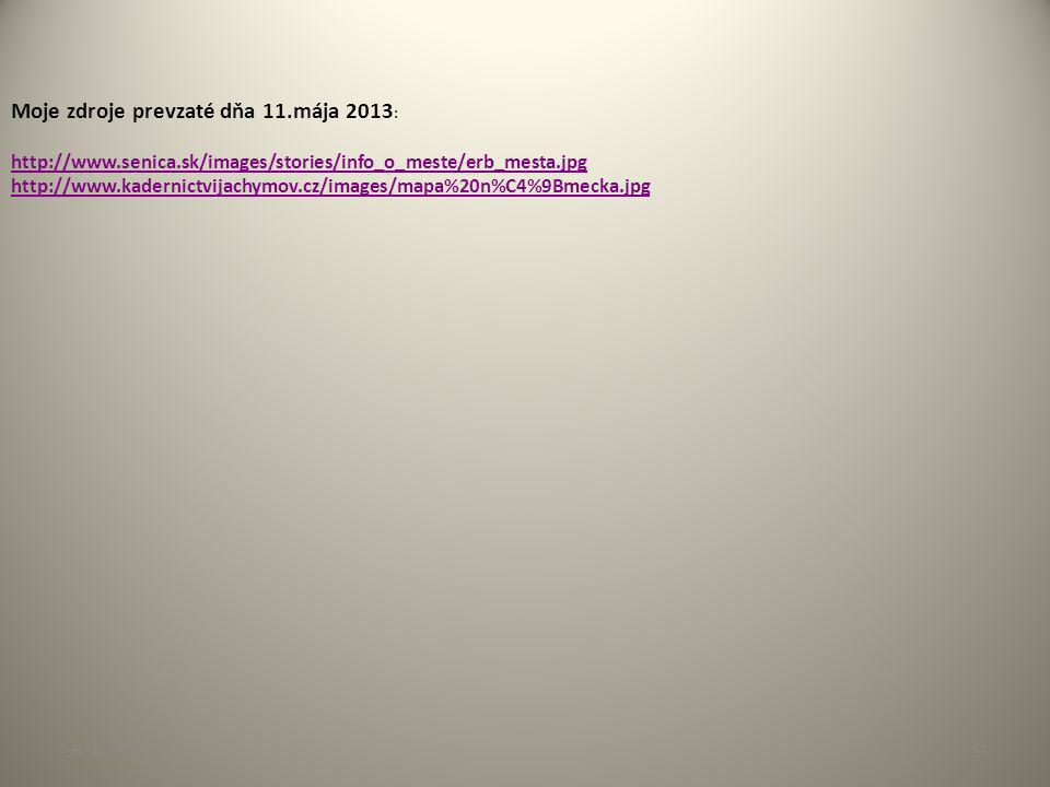 16. 4. 201313 Moje zdroje prevzaté dňa 11.mája 2013 : http://www.senica.sk/images/stories/info_o_meste/erb_mesta.jpg http://www.kadernictvijachymov.cz