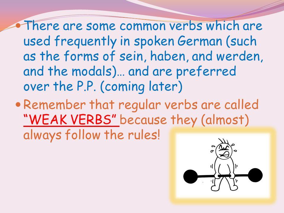 Regular Verbs in the Simple Past: The past tense of regular verbs is formed by taking the stem and adding certain endings to it: (STEM of verb + ending) ich ____-te du _____- test er sie ____-te es wir _____-ten ihr _____-tet sie Sie ____ - ten
