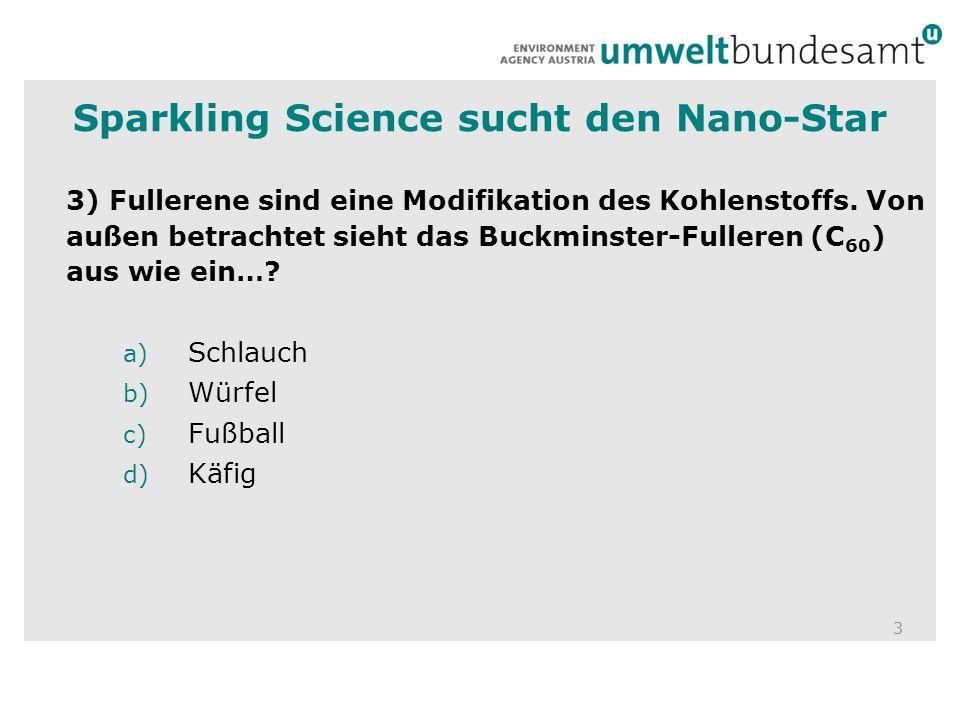 4 4) Nanosilber wird für die Herstellung von Socken verwendet….