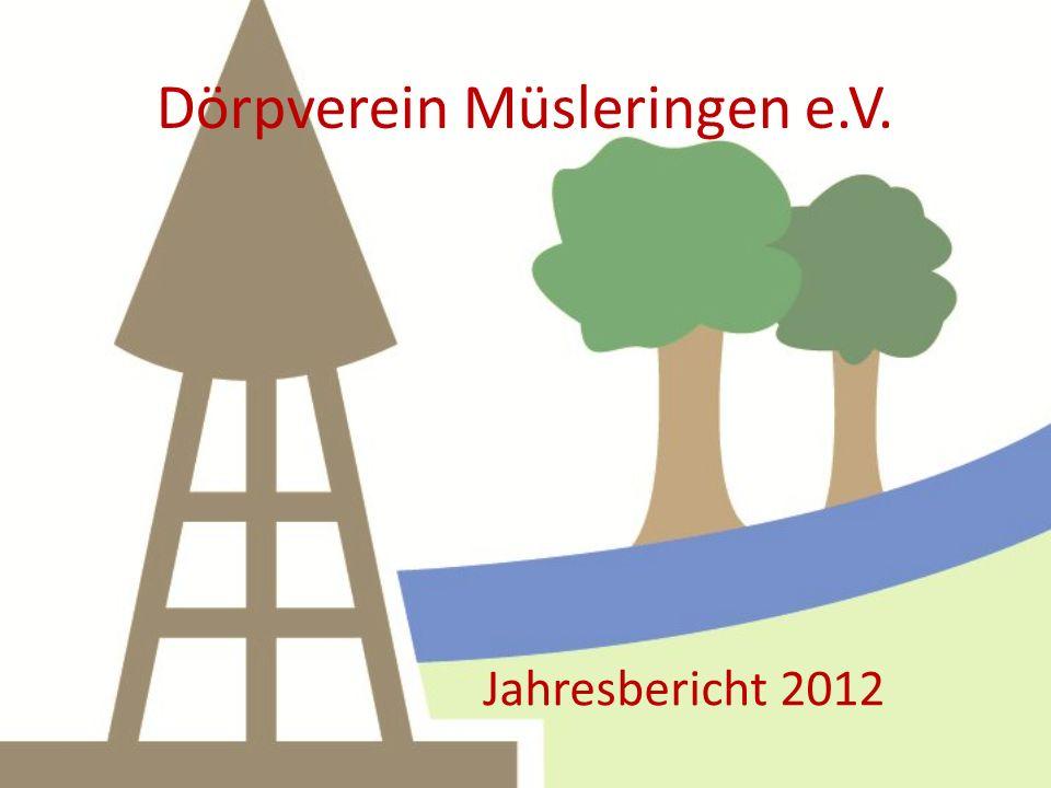 Dörpverein Müsleringen e.V. Jahresbericht 2012