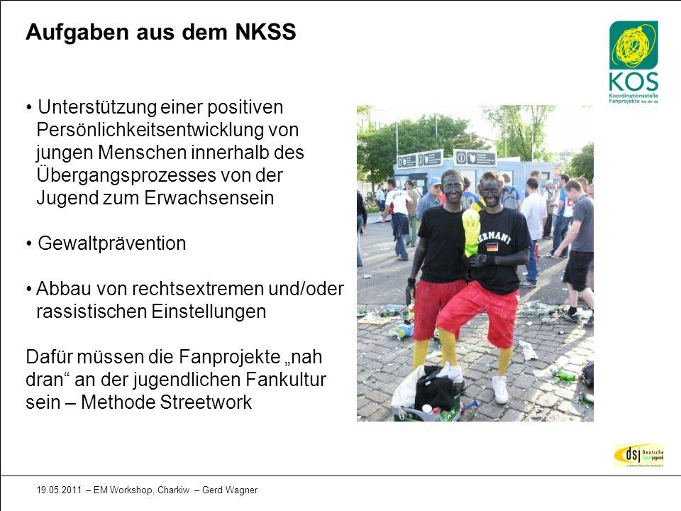 19.05.2011 – EM Workshop, Charkiw – Gerd Wagner Aufgaben aus dem NKSS Unterstützung einer positiven Persönlichkeitsentwicklung von jungen Menschen inn