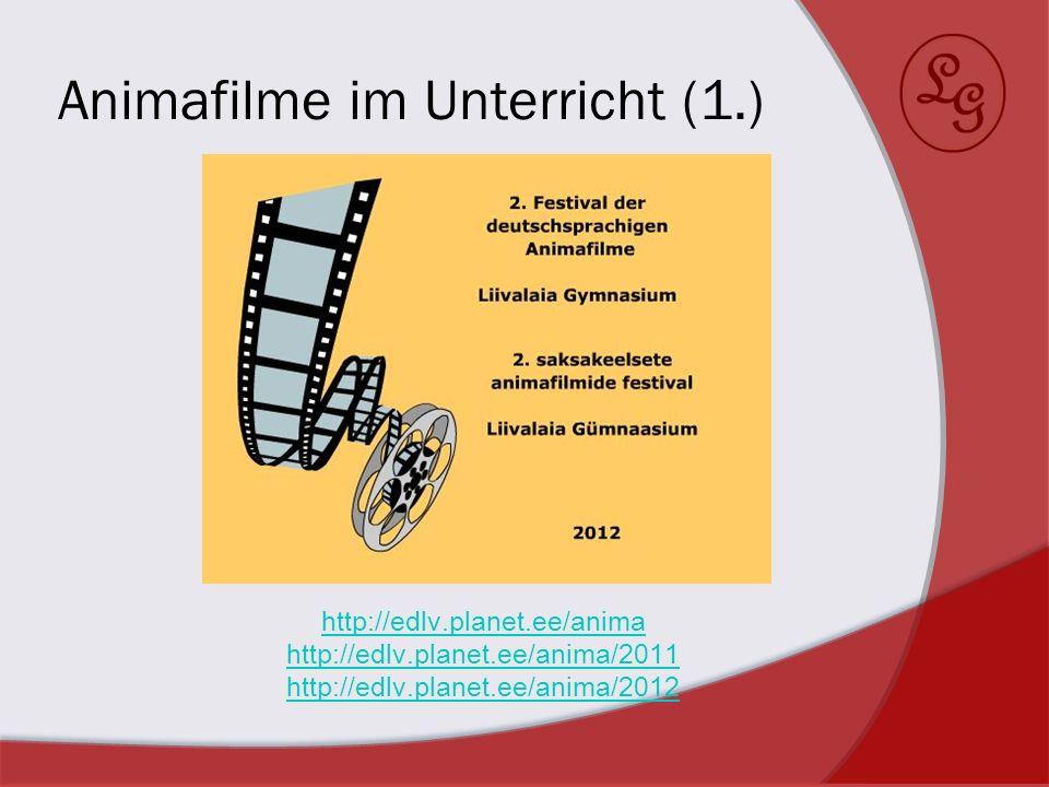 Animafilme im Unterricht (2.) Gedichte Bild + Poesie Animafilm MonkeyJam MovieMaker Audacity http://www.yo utube.com/w atch?v=kSR- 1V069A4& http://www.edl v.planet.ee/ anima/2012/1 1A_C/sassian.wmv http://www.edlv.planet.ee/anima/2012/ 10AB_Bkeel/allesegalallesbanal_kadi.wmv
