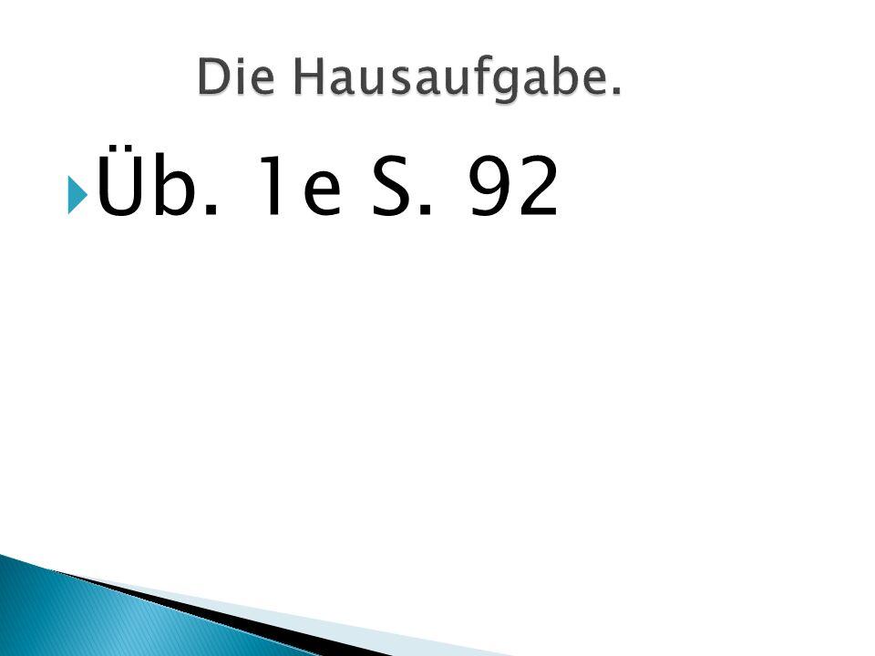 Üb. 1e S. 92