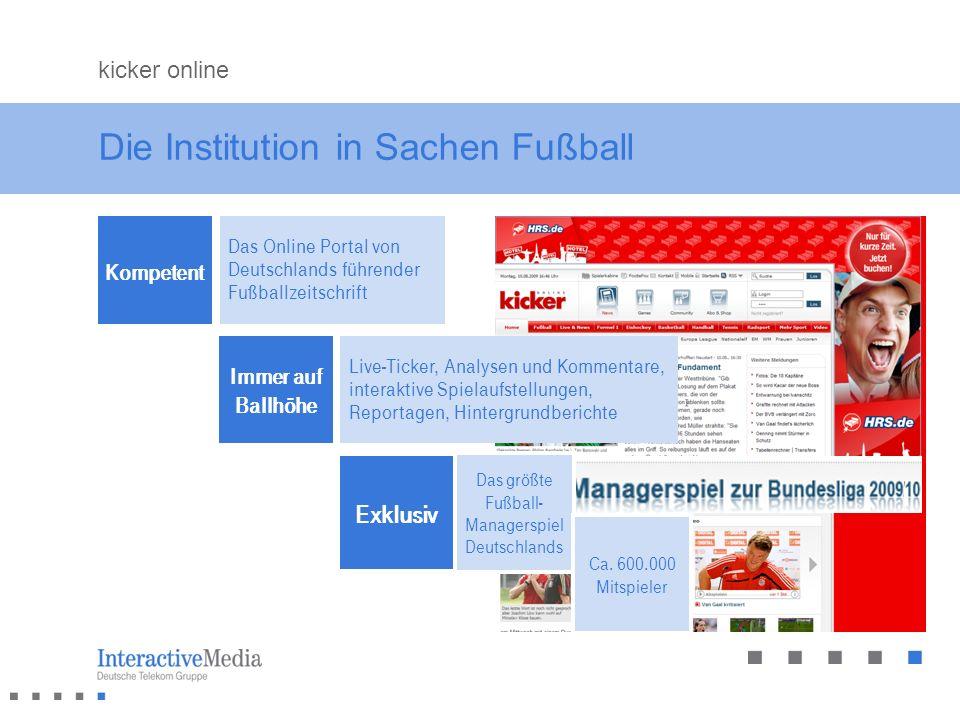Die Institution in Sachen Fußball Kompetent Das Online Portal von Deutschlands führender Fußballzeitschrift kicker online Exklusiv Das größte Fußball-