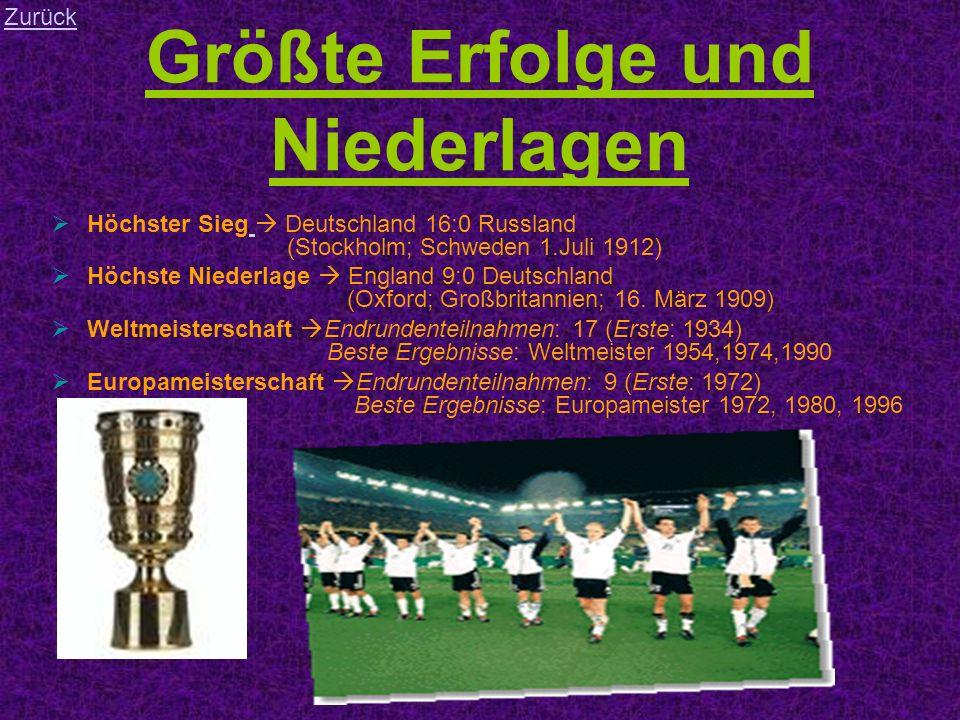 Größte Erfolge und Niederlagen Höchster Sieg Deutschland 16:0 Russland (Stockholm; Schweden 1.Juli 1912) Höchste Niederlage England 9:0 Deutschland (Oxford; Großbritannien; 16.