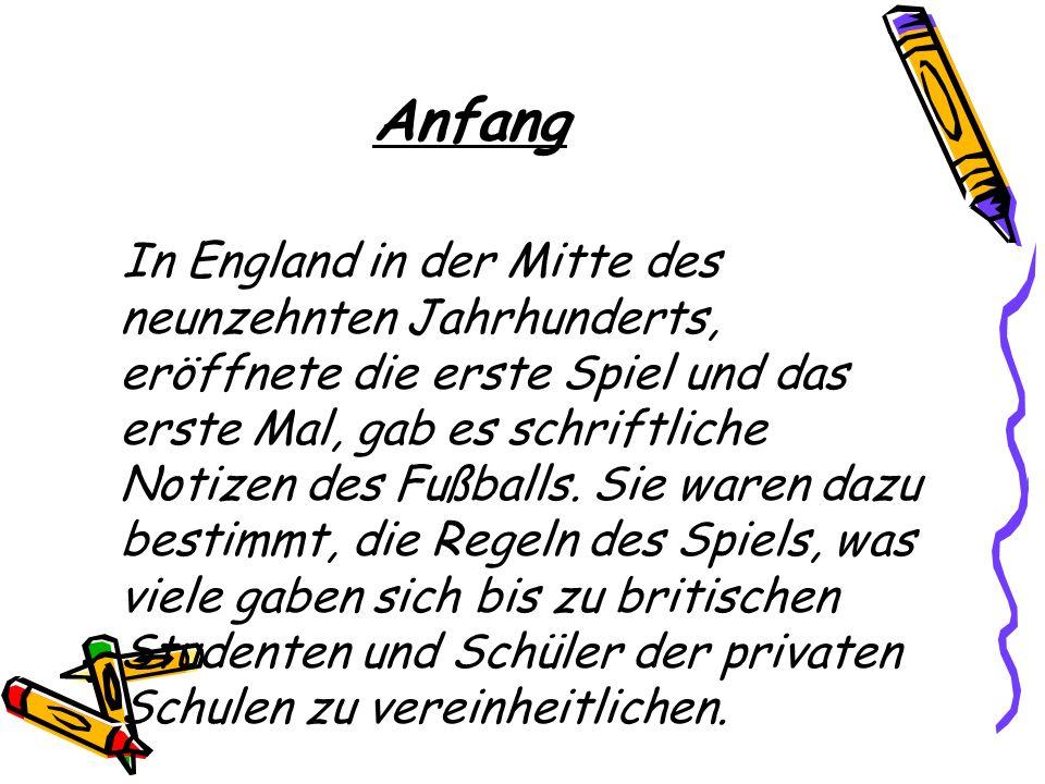 Anfang In England in der Mitte des neunzehnten Jahrhunderts, eröffnete die erste Spiel und das erste Mal, gab es schriftliche Notizen des Fußballs.
