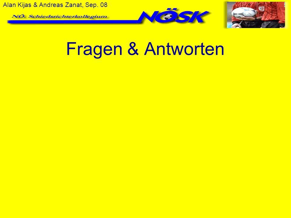 Alan Kijas & Andreas Zanat, Sep. 08 Fragen & Antworten