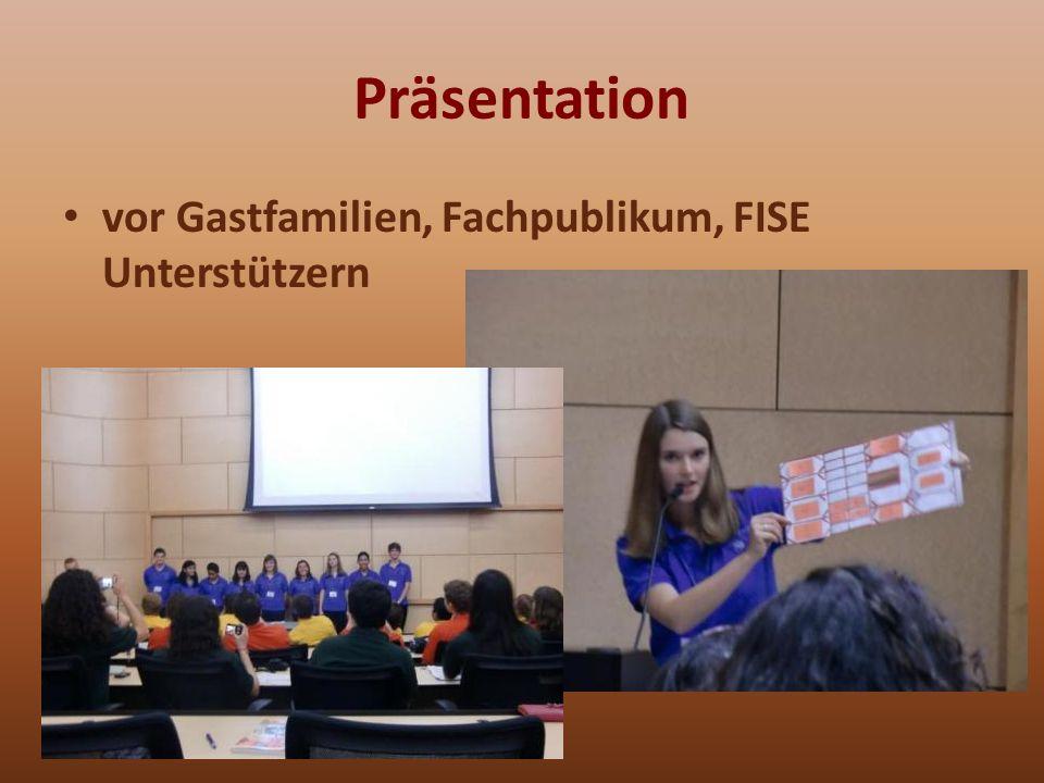 Präsentation vor Gastfamilien, Fachpublikum, FISE Unterstützern