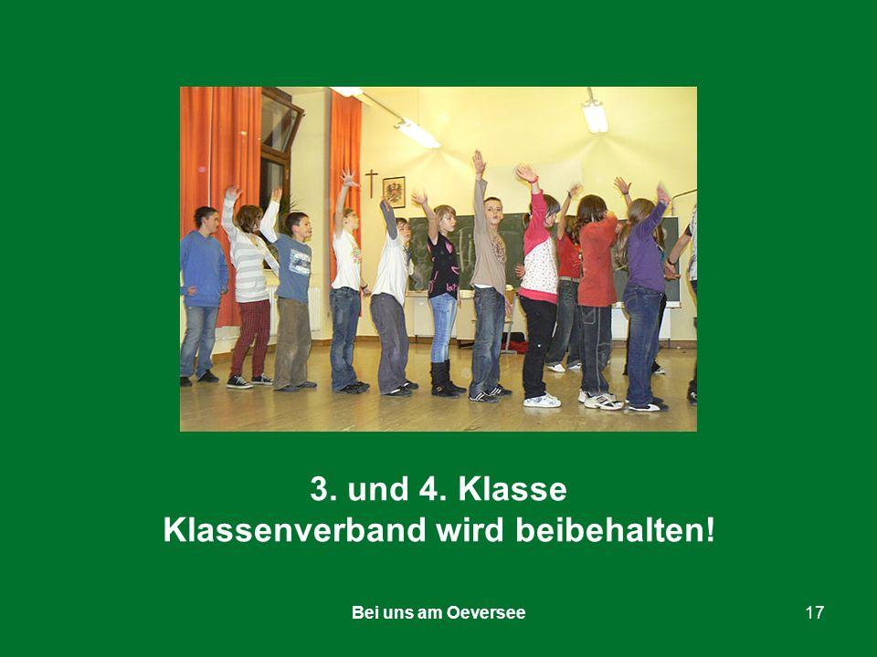 Bei uns am Oeversee17 3. und 4. Klasse Klassenverband wird beibehalten!