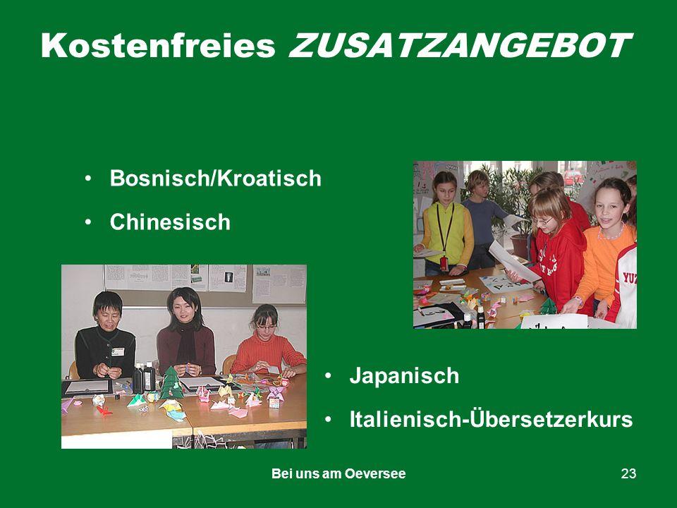 Bei uns am Oeversee23 Kostenfreies ZUSATZANGEBOT Bosnisch/Kroatisch Chinesisch Japanisch Italienisch-Übersetzerkurs