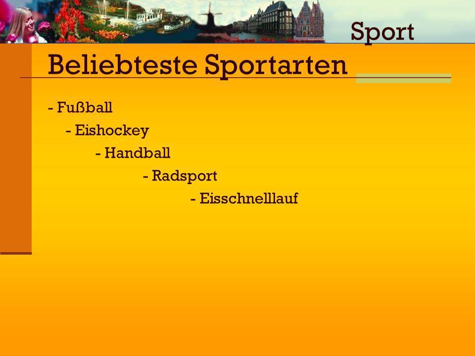 Sport - Fußball - Eishockey - Handball - Radsport - Eisschnelllauf Beliebteste Sportarten