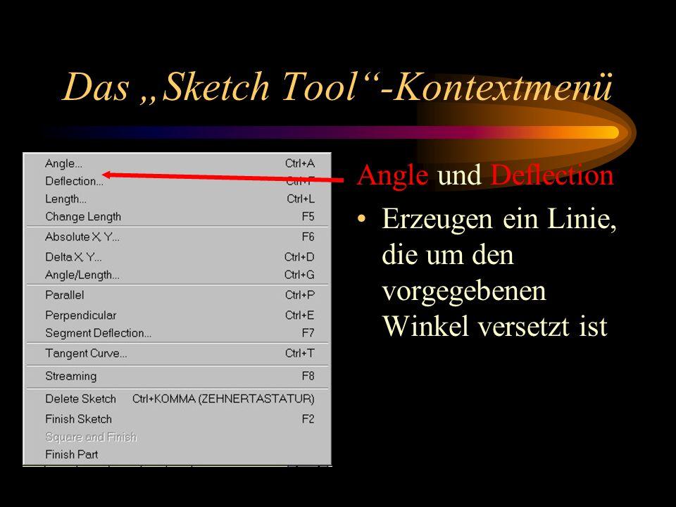 Das Sketch Tool-Kontextmenü Angle und Deflection Erzeugen ein Linie, die um den vorgegebenen Winkel versetzt ist
