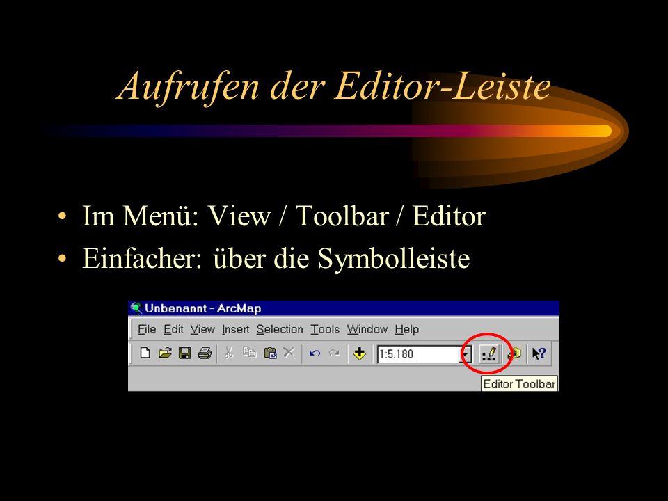 Im Menü: View / Toolbar / Editor Einfacher: über die Symbolleiste Aufrufen der Editor-Leiste