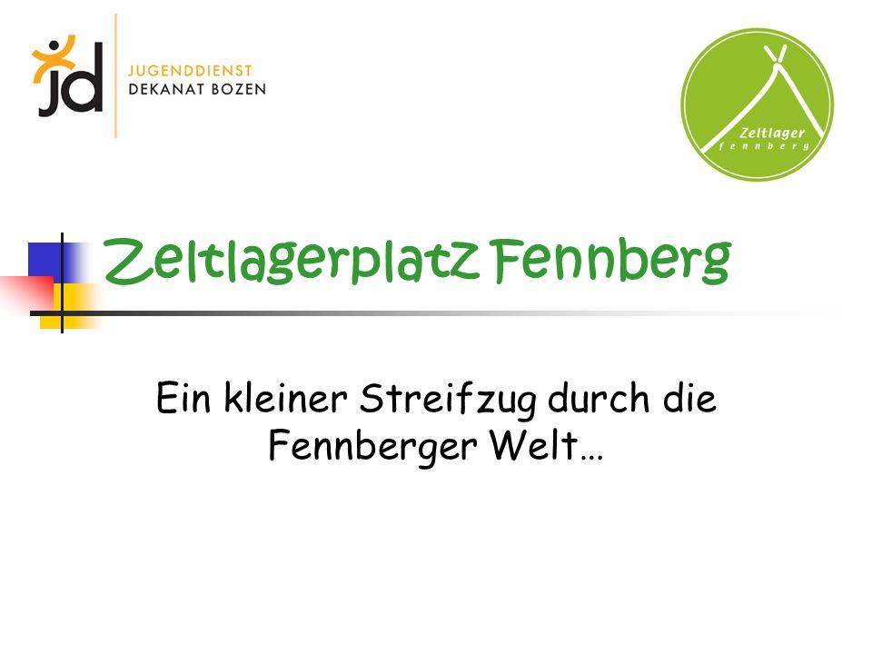 Zeltlagerplatz Fennberg Ein kleiner Streifzug durch die Fennberger Welt…