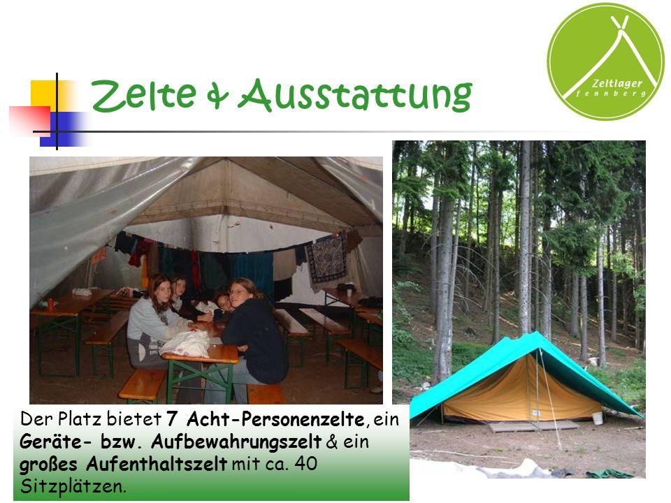 Zelte & Ausstattung Der Platz bietet 7 Acht-Personenzelte, ein Geräte- bzw. Aufbewahrungszelt & ein großes Aufenthaltszelt mit ca. 40 Sitzplätzen.