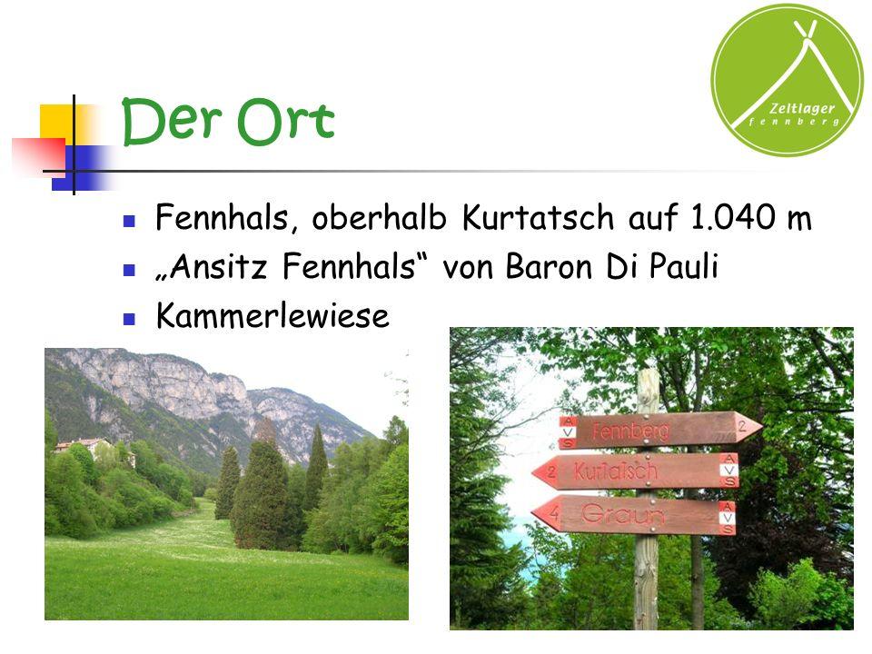 Der Ort Fennhals, oberhalb Kurtatsch auf 1.040 m Ansitz Fennhals von Baron Di Pauli Kammerlewiese