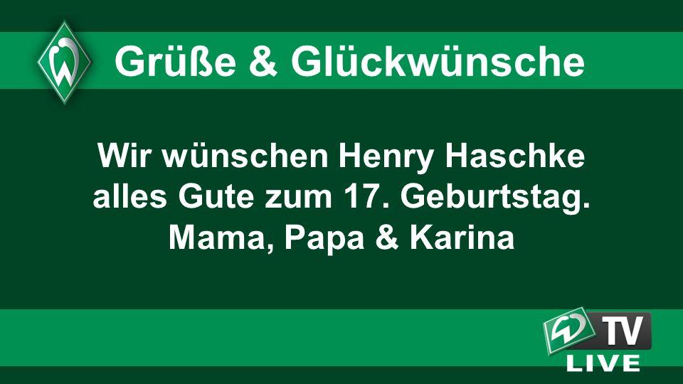 Wir wünschen Henry Haschke alles Gute zum 17. Geburtstag. Mama, Papa & Karina Grüße & Glückwünsche
