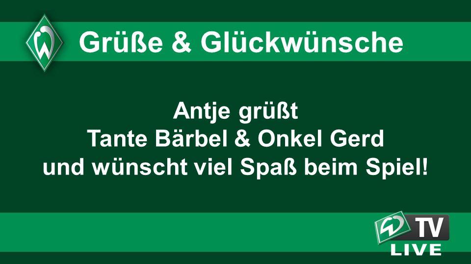 Antje grüßt Tante Bärbel & Onkel Gerd und wünscht viel Spaß beim Spiel! Grüße & Glückwünsche