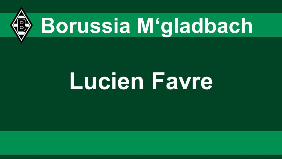 Lucien Favre Borussia Mgladbach