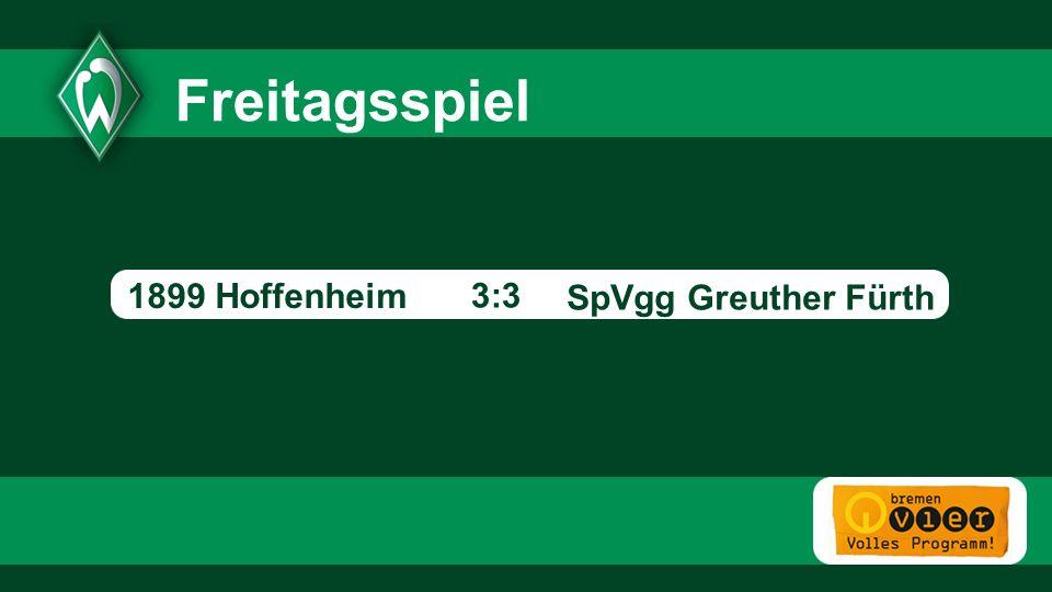 SpVgg Greuther Fürth - 3:3 Freitagsspiel 1899 Hoffenheim