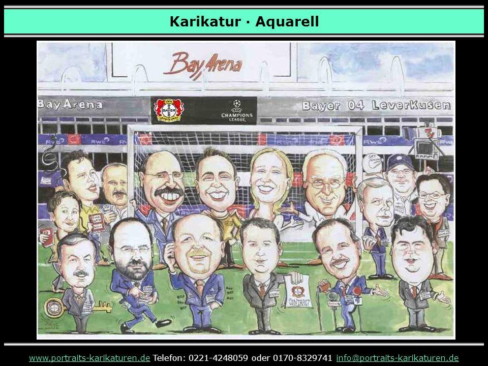 www.portraits-karikaturen.de präsentierte Ihnen Karikaturen – Fußball · Aquarell www.portraits-karikaturen.dewww.portraits-karikaturen.de Telefon: 0221-4248059 oder 0170-8329741 info@portraits-karikaturen.deinfo@portraits-karikaturen.de ENDE Auf der u.a.