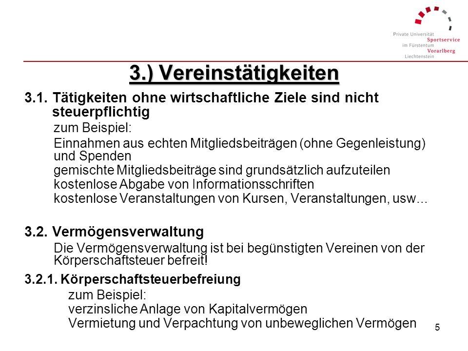 4 2.) Der Verein im Sinne des Vereinsgesetzes lGemeinnützigkeit - taxative Aufzählung Förderung der Allgemeinheit lFreiwilligkeit lIdeeller (die Idee)