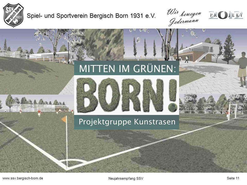 Spiel- und Sportverein Bergisch Born 1931 e.V. Wir bewegen Jedermann www.ssv.bergisch-born.de Neujahrsempfang SSV Seite 11