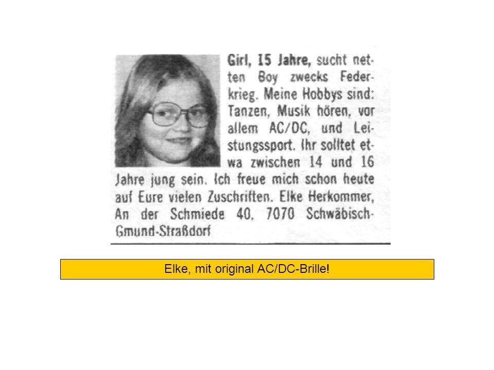 Elke, mit original AC/DC-Brille!