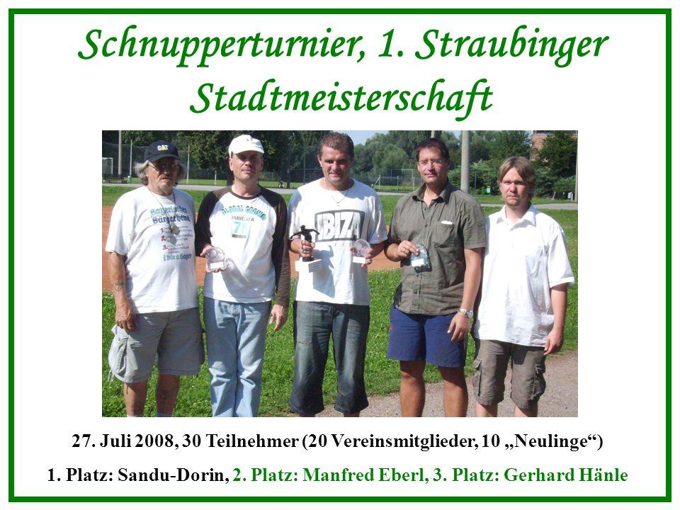 Schnupperturnier, 1. Straubinger Stadtmeisterschaft 27.