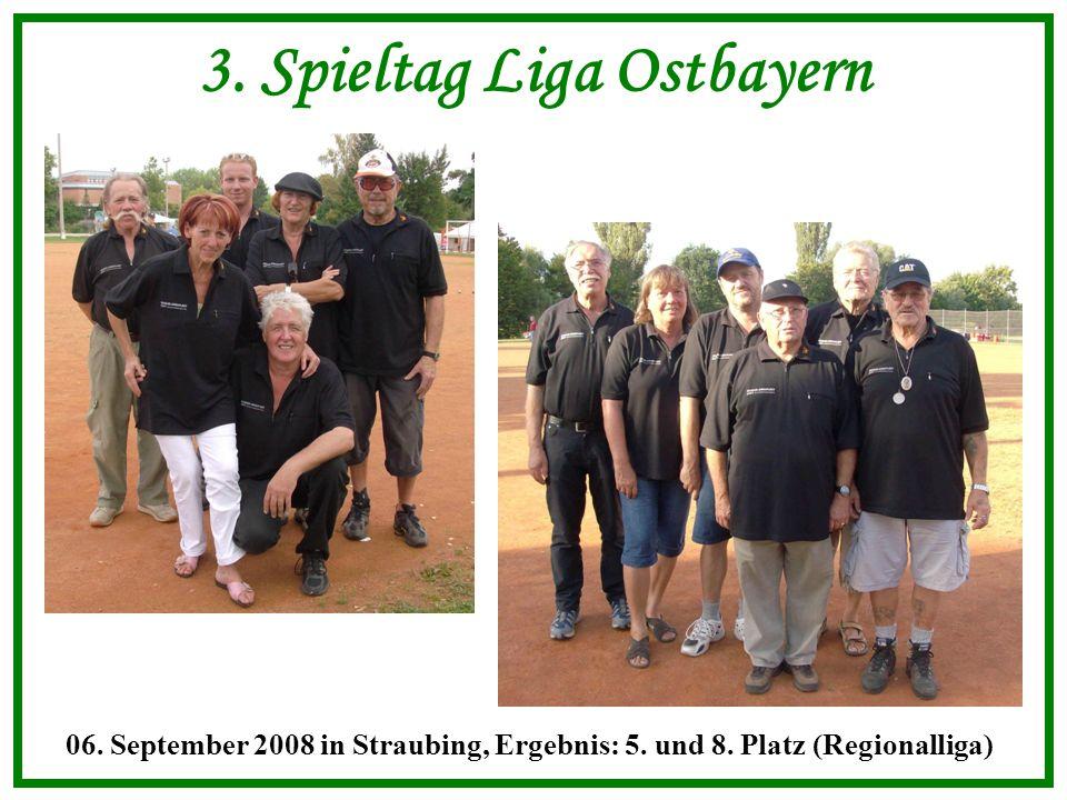 3. Spieltag Liga Ostbayern 06. September 2008 in Straubing, Ergebnis: 5.
