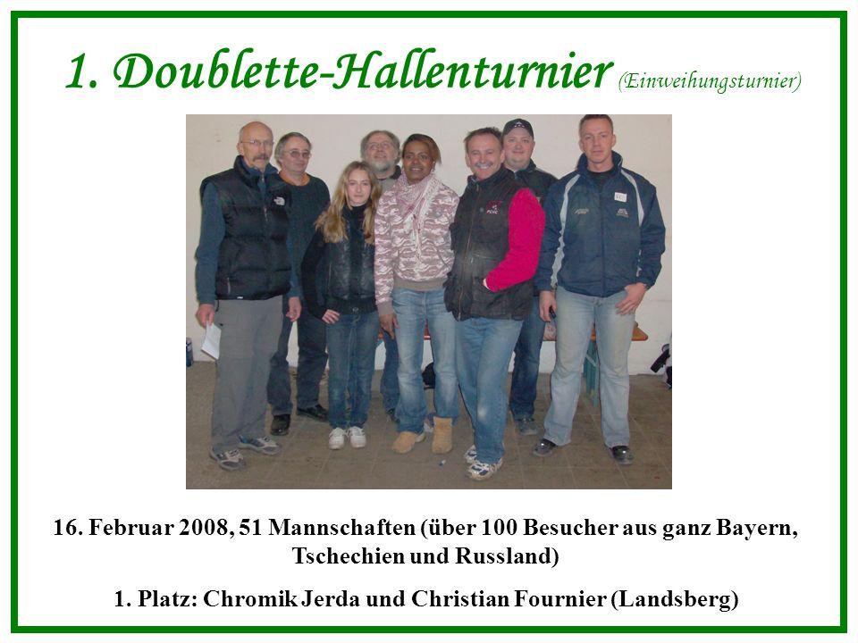 1. Doublette-Hallenturnier (Einweihungsturnier) 16.