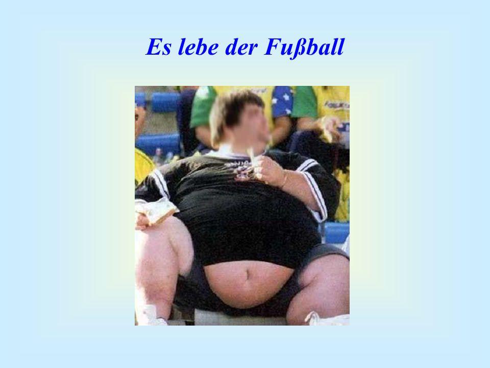 Es lebe der Fußball