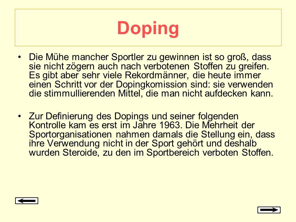 Doping Die Mühe mancher Sportler zu gewinnen ist so groß, dass sie nicht zögern auch nach verbotenen Stoffen zu greifen. Es gibt aber sehr viele Rekor