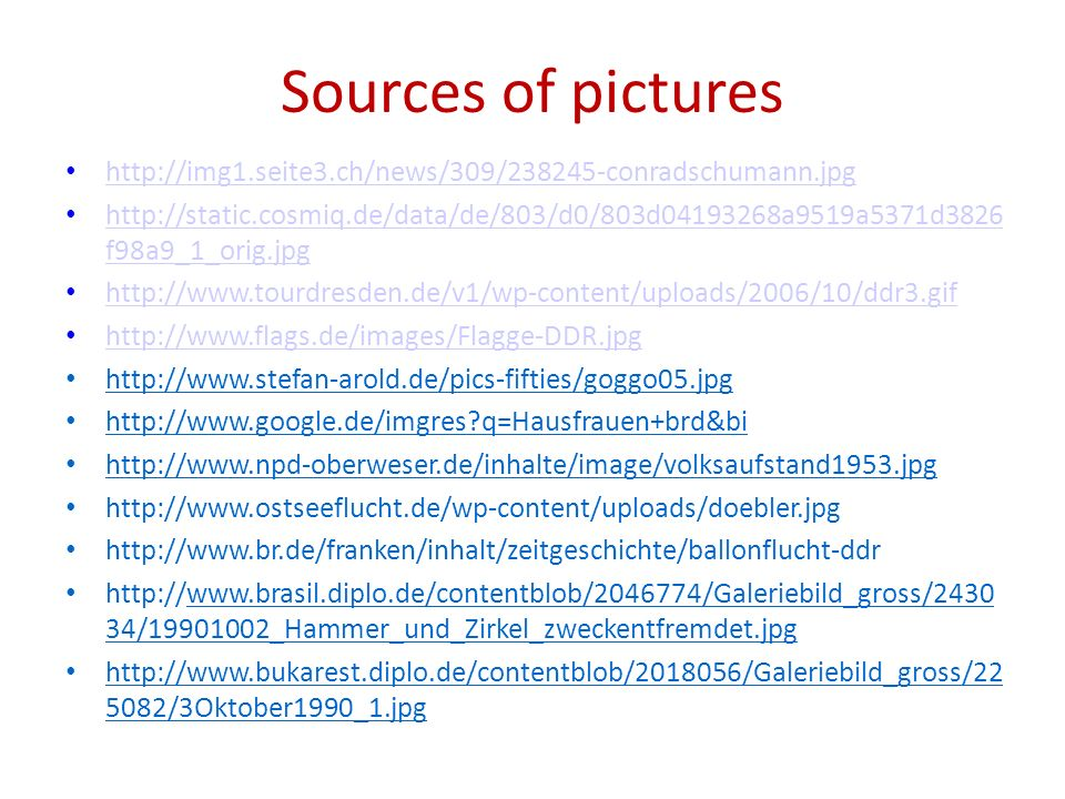 Sources of pictures http://img1.seite3.ch/news/309/238245-conradschumann.jpg http://static.cosmiq.de/data/de/803/d0/803d04193268a9519a5371d3826 f98a9_