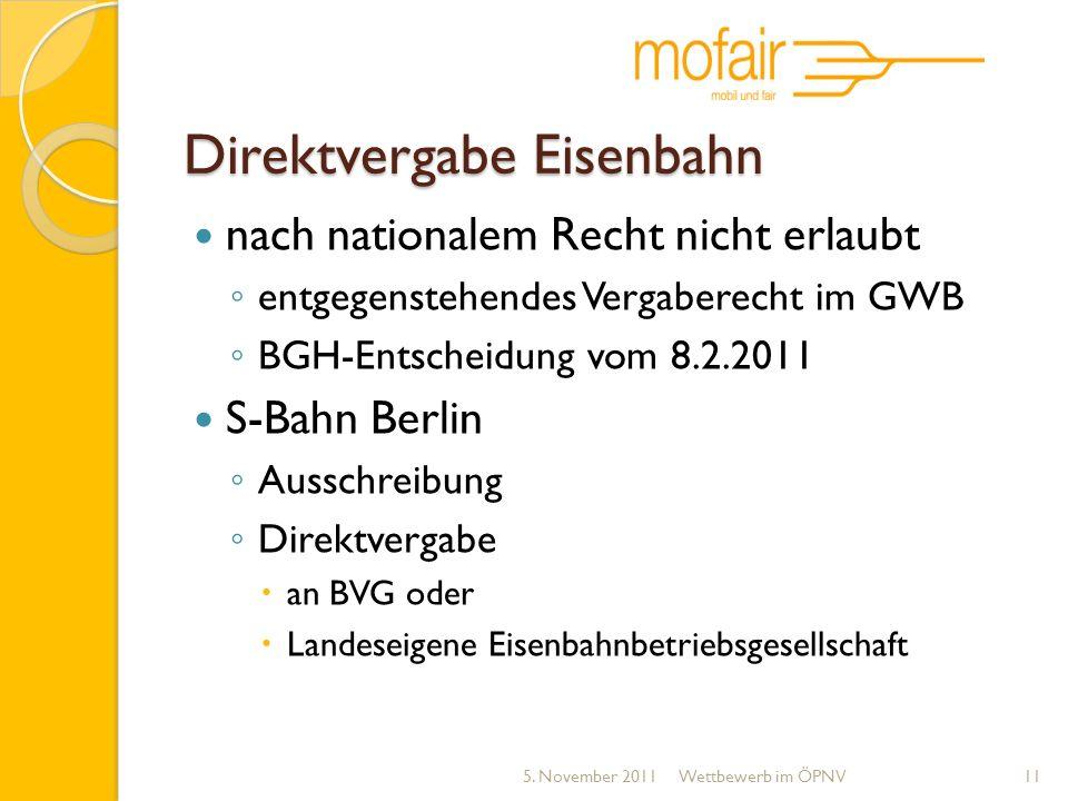 Direktvergabe Eisenbahn nach nationalem Recht nicht erlaubt entgegenstehendes Vergaberecht im GWB BGH-Entscheidung vom 8.2.2011 S-Bahn Berlin Ausschre