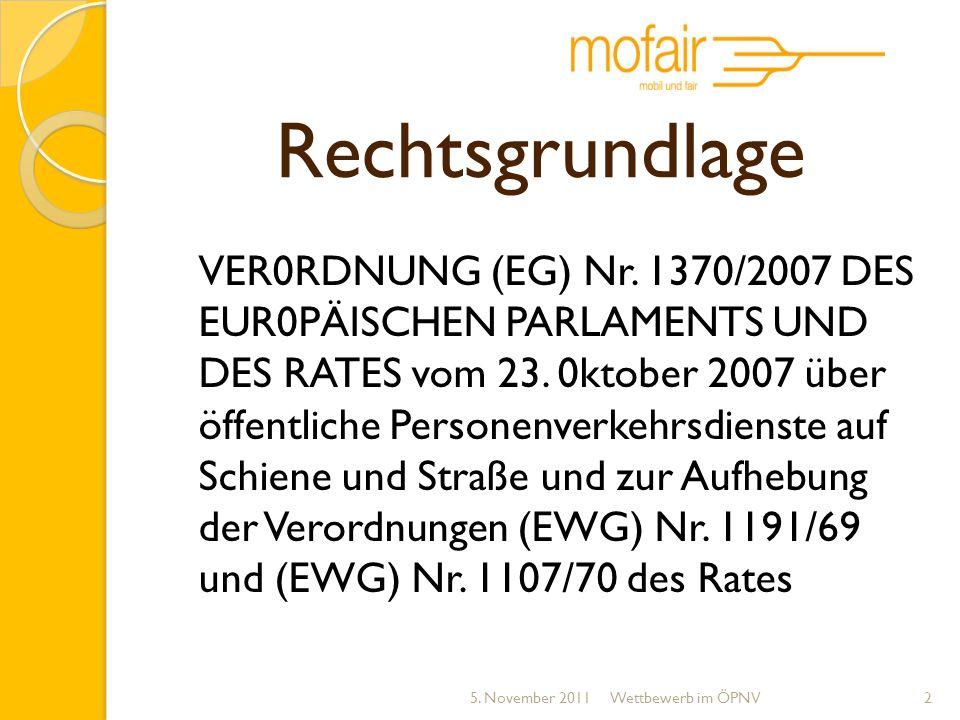 Regierungsbeschluss PBefG 8.3.2011 Konflikte zwischen ÖPNV als Gewerbe: eigenwirtschaftlicher Verkehr ÖPNV als Daseinsvorsorge: Dienstleistungsaufträge Kompetenzstreitigkeiten Wer bestimmt, welche Verkehrsleistungen erbracht werden (sollen).