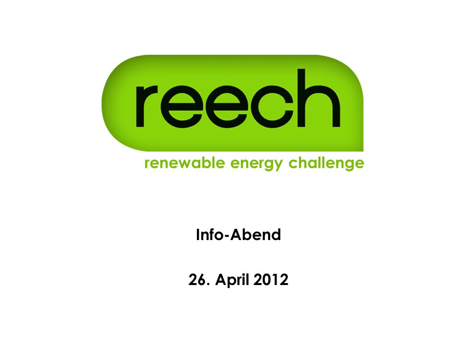 renewable energy challenge e.V.Hochschulgruppe am KIT renewable energy challenge Info-Abend 26.