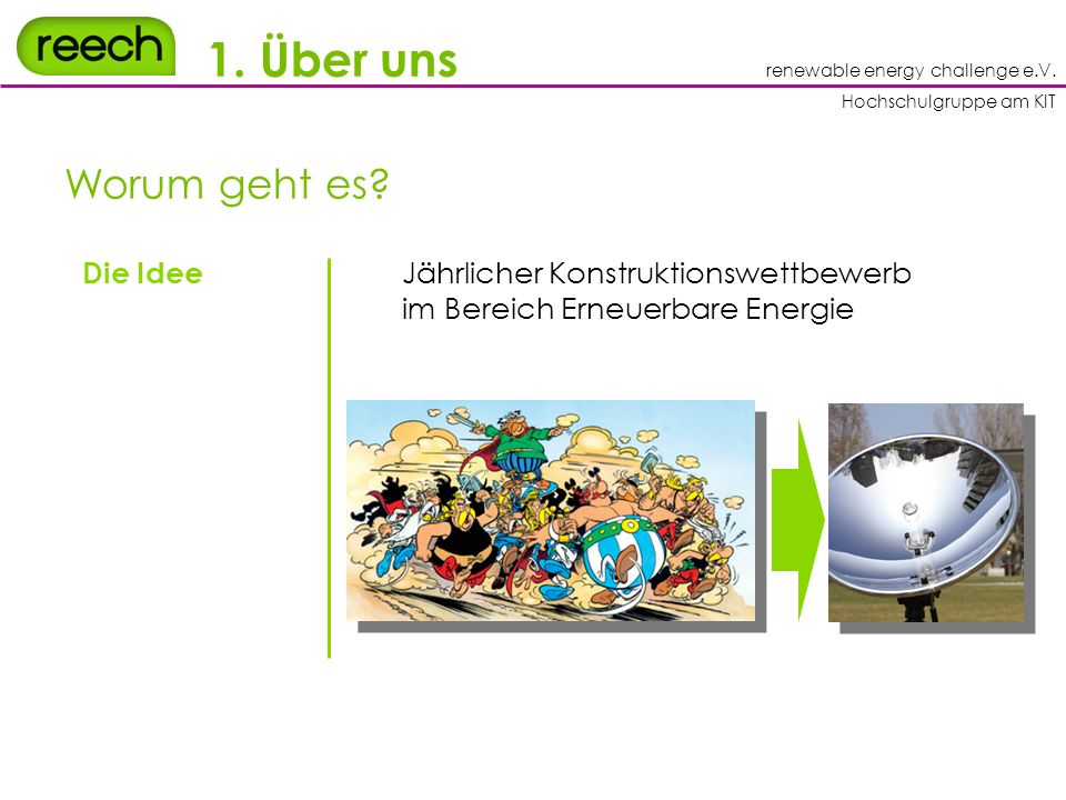 renewable energy challenge e.V.Hochschulgruppe am KIT 1.