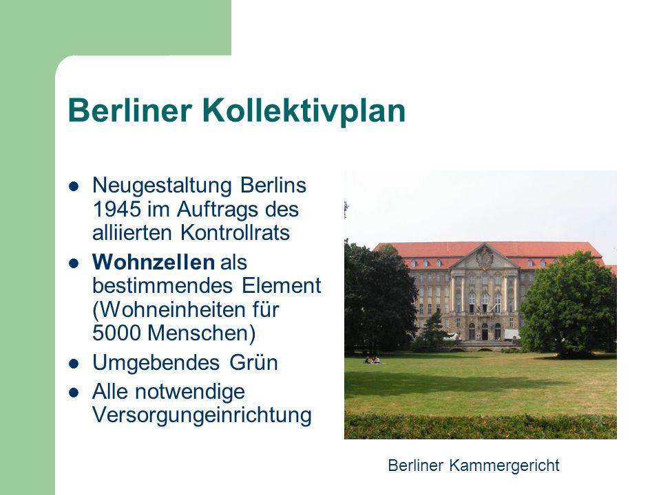Berliner Kollektivplan Neugestaltung Berlins 1945 im Auftrags des alliierten Kontrollrats Wohnzellen als bestimmendes Element (Wohneinheiten für 5000