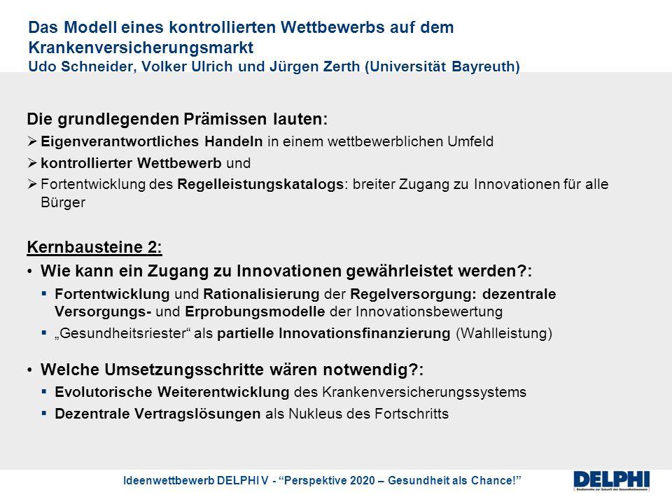 Ideenwettbewerb DELPHI V - Perspektive 2020 – Gesundheit als Chance.
