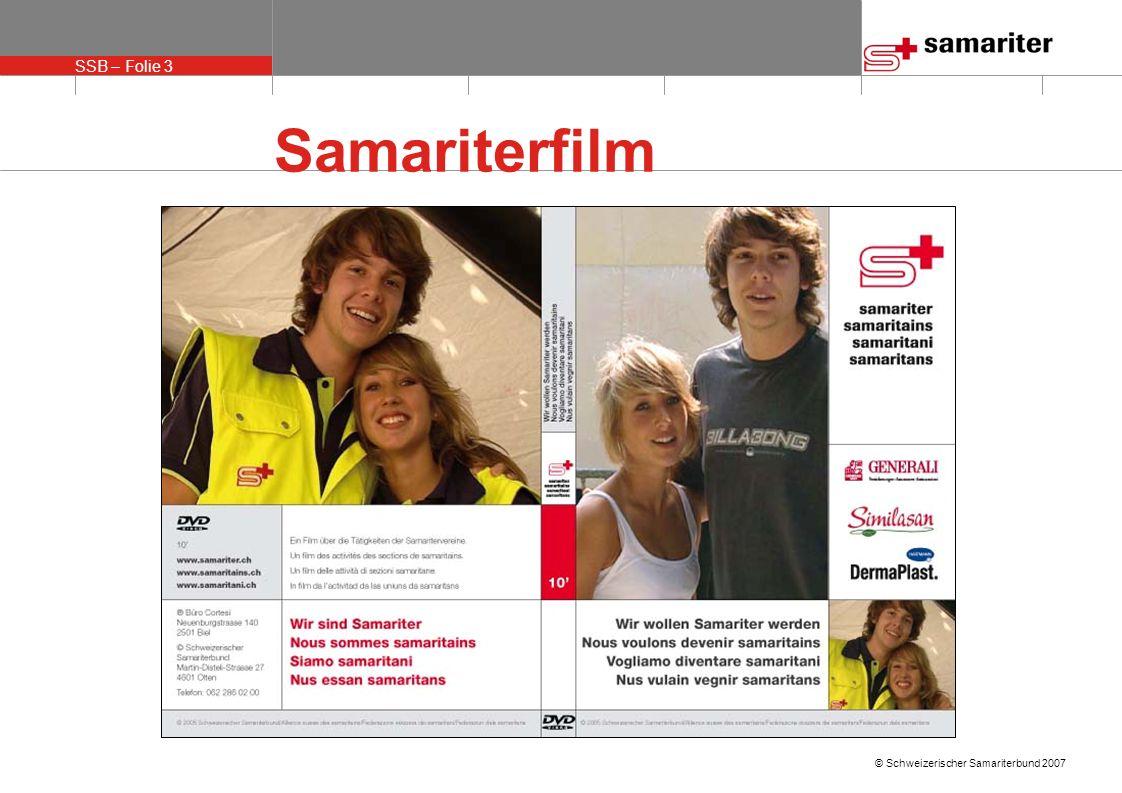 SSB – Folie 3 © Schweizerischer Samariterbund 2007 Samariterfilm