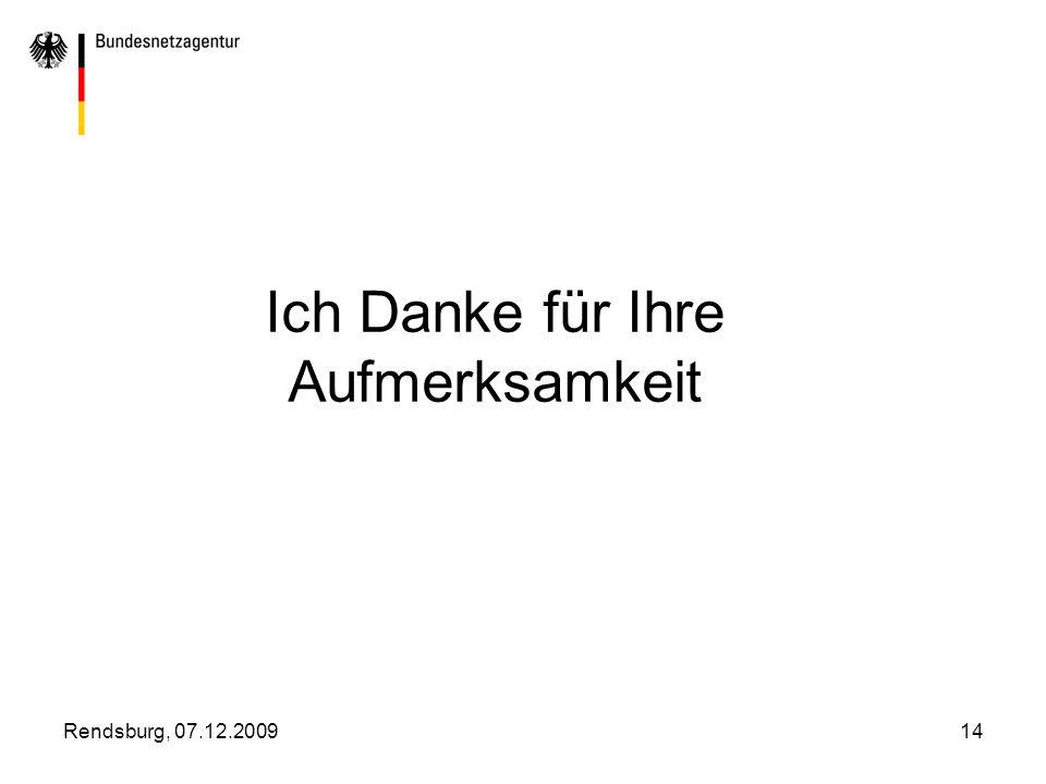 Rendsburg, 07.12.200914 Ich Danke für Ihre Aufmerksamkeit