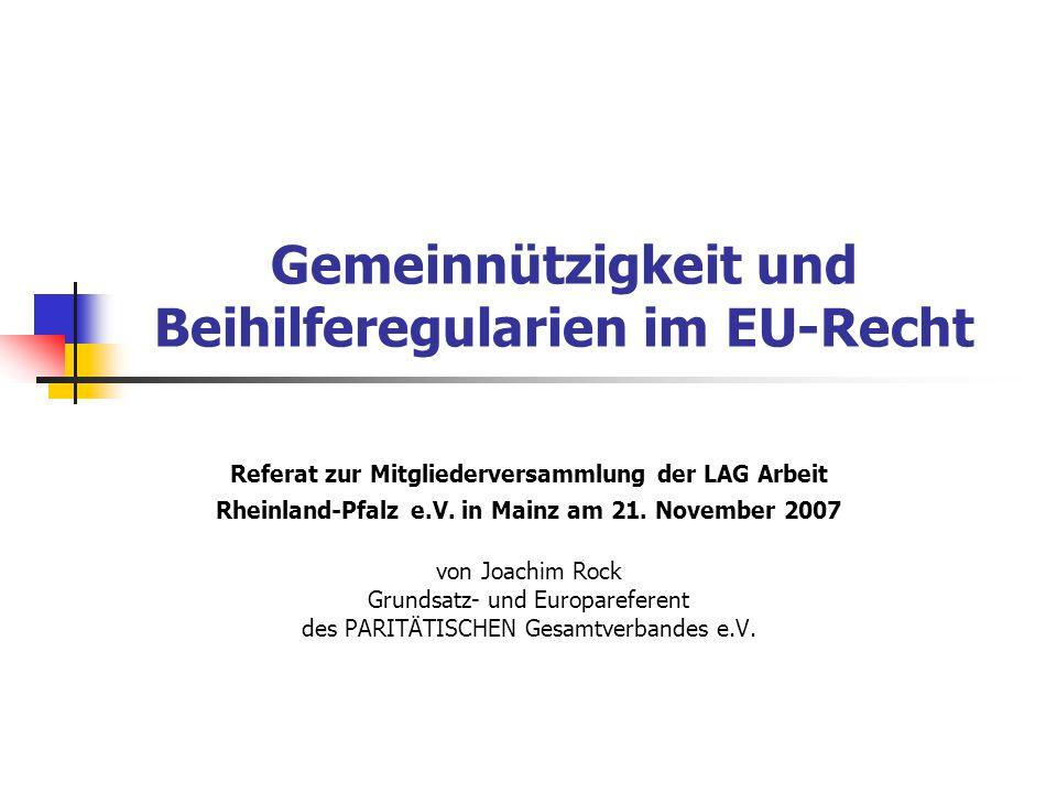 Die Altmark-Trans-Entscheidung des EuGH (2003) Nach Rechtsprechung des EuGH liegt keine Beihilfe vor, wenn: ein Unternehmen mit der Erfüllung klar definierter gemeinwirtschaftlicher Verpflichtungen betraut ist und die Parameter, nach denen der Ausgleich bemessen wird, zuvor objektiv und transparent aufgestellt wurden und der Ausgleich nicht über das hinausgeht, was durch die Verpflichtungen an Mehrkosten entsteht.